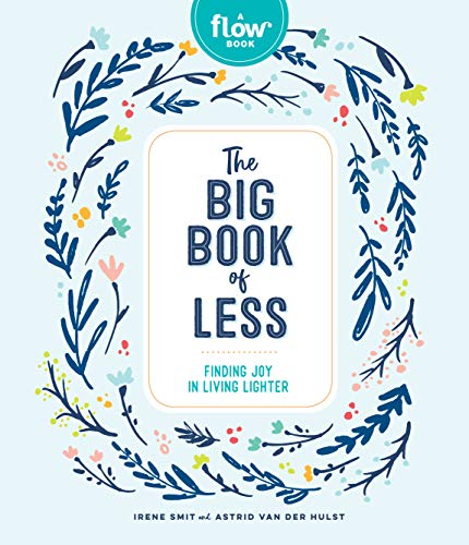 The Big Book of Less: Finding Mi...