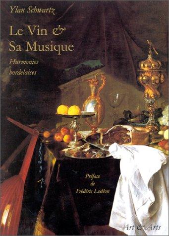 Le Vin & sa musique : Harmonies bordelaises par  Ylan Schwartz