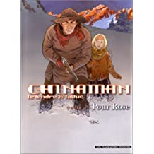Chinaman, tome 3 : Pour Rose