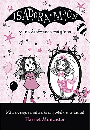 isfraces mágicos (Isadora Moon) (Spanish Edition) ()