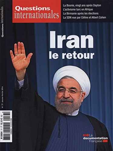 Questions Internationales n°77 : Iran - Le retour