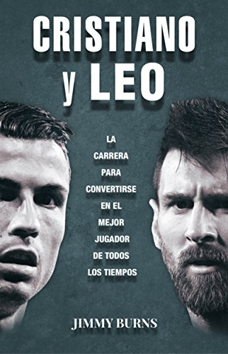 Cristiano y Leo por Jimmy Burns