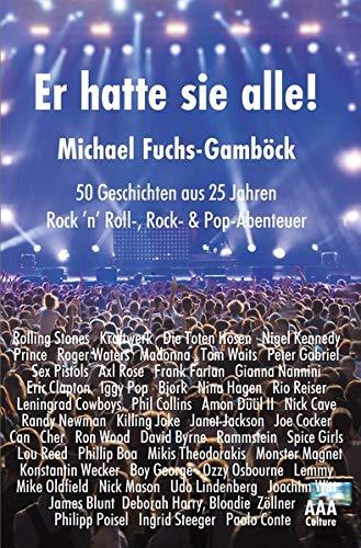 Er hatte sie alle!: 50 Geschichten aus 25 Jahren: Rock 'n' Roll-, Rock- & Pop-Abenteuer (AAA Culture-Taschenbuch) - Sex Madonna
