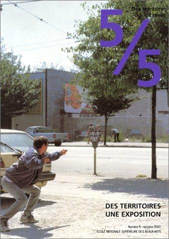 Des territoires en revue N° 5 octobre 2001 : Des territoires, une exposition