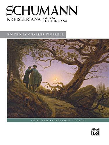 Schumann Kreisleriana: Opus 16 (Alfred Masterwork Editions) (Alfred Klavier Fingersatz)