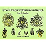 Heraldic Designs for Artists and Craftspeople (Dover Pictorial Archive)