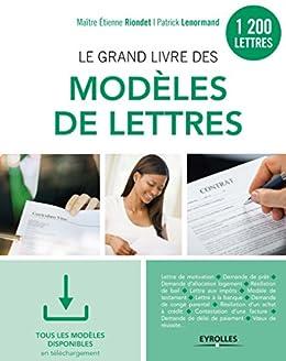 Le grand livre des modèles de lettres: 1200 modèles - Tous