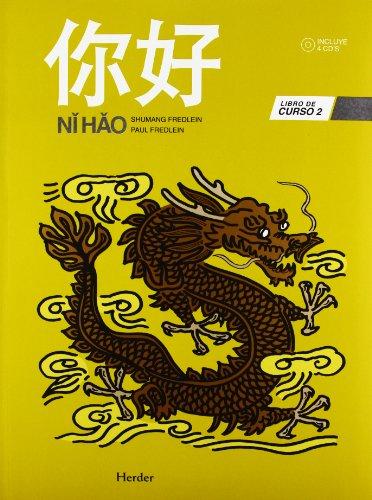 Ni Hao: Libro de curso 2 por Shumang Fredlein
