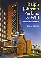 Ralph Johnson Perkins & Will: Normative Modernism by Ralph Johnson (1999-02-25)