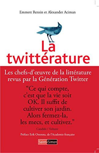 la-twitterature-les-chefs-doeuvre-de-la-litterature-revus-par-la-generation-twitter