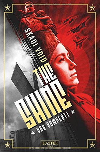 The Shine: Das Komplott: dystopischer Thriller