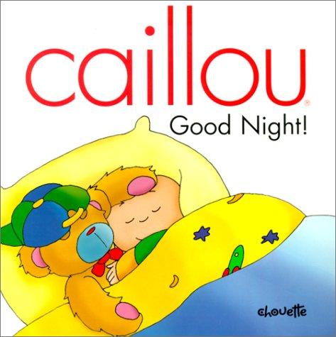 Caillou Good Night!