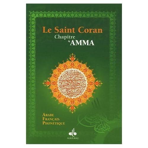 Le Saint Coran : Chapitre 'Amma Français-Phonétique-Arabe
