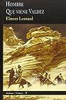 Hombre Que Viene Valdez par Leonard