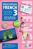 Breakthrough French 3 Euro Book and CD Pack: Euro Edition
