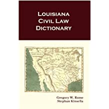 Louisiana Civil Law Dictionary (English Edition)