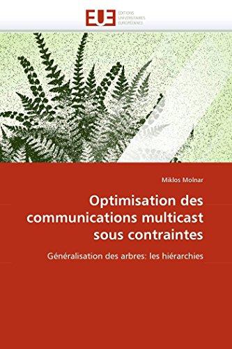 Optimisation des communications multicast sous contraintes