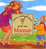 Mes comptines pour ma maman