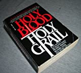 The Holy Blood & The Holy Grail - Michael; Leigh, Richard Baigent