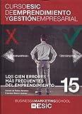 Cien errores más frecuentes del emprendimiento,Los (Curso ESIC de emprendimiento y gestión empresarial. ABC)