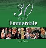 """30 Years of """"Emmerdale"""""""