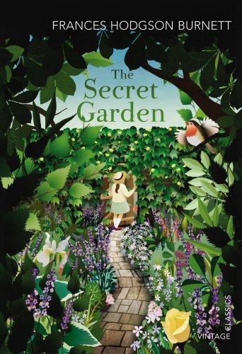 The Secret Garden (Vintage Classics) by Frances Hodgson Burnett (2013-06-01)