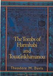 The Tombs of Harmhabi and Touatankhamanou (Duckworth Egyptology) (Duckworth Egyptology Series)