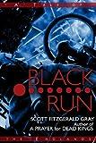 Black Run (Tales of the Endlands) (English Edition)