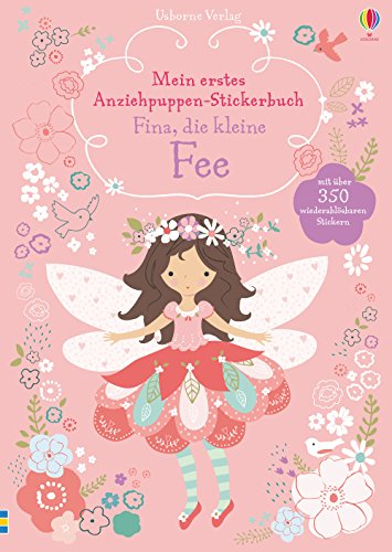 Traum Feen Kostüm - Mein erstes Anziehpuppen-Stickerbuch:  Fina, die kleine Fee
