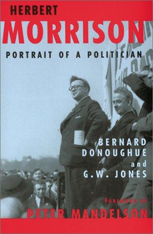 Phoenix: Herbert Morrison: Portrait of a Politician