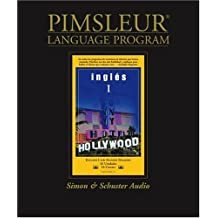English for Spanish I, Comprehensive: Learn to Speak and Understand English for Spanish with Pimsleur Language Programs