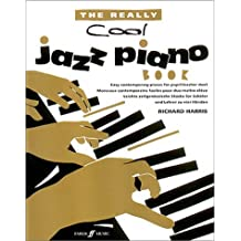 The really cool jazz piano book: Easy contemporary pieces for pupil/teacher duet