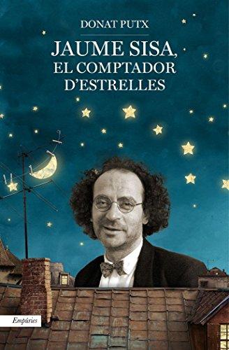 Jaume Sisa. El Comptador D'estrelles (Empúries narrativa)