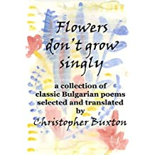 Flowers don't grow singly (English Edition)