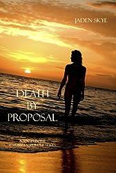 Death by Proposal (Caribbean Murder Series, Book 7)