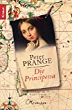 Die Principessa - Peter Prange