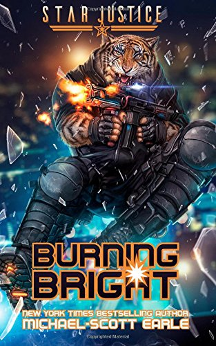Burning Bright: A Paranormal Space Opera Adventure: Volume 5 (Star Justice)