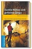 Dunkle Höhlen und geheime Gänge - Spannende Ausflüge in die oberbayerische Unterwelt