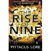 The Rise of Nine: Lorien Legacies Book 3 (The Lorien Legacies)