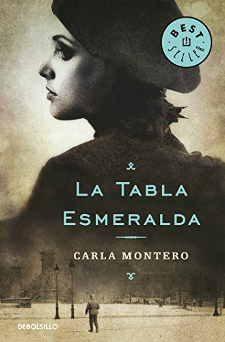La tabla esmeralda (BEST SELLER) por Carla Montero