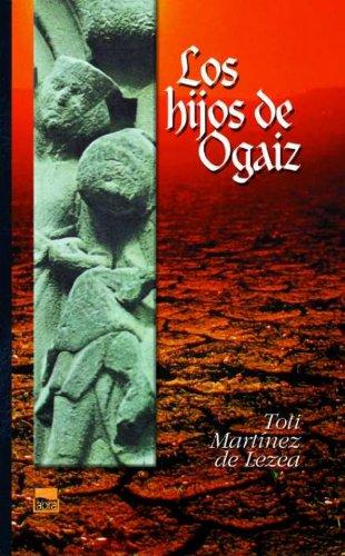 Descargar Libro Los hijos de Ogaiz (Abra) de Toti Martinez de Lezea Garcia
