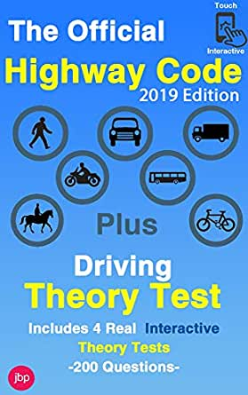 The Official 2019 Highway Code: Plus 4 Official Interactive Theory Tests