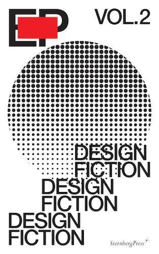 Ep Vol. 2 - Design Fiction por Flemish In-Lab