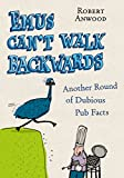 Emus Can't Walk Backwards: Another Round of Dubious Pub Facts