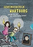 Geheimversteck Wartburg: Jan und Mila auf den Spuren Martin Luthers