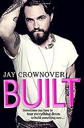 Built (Saints of Denver, Book 1) by Jay Crownover (2016-01-28)