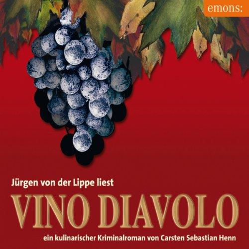 Buchseite und Rezensionen zu 'Vino Diavolo: Ein kulinarischer Kriminalroman' von Carsten Sebastian Henn
