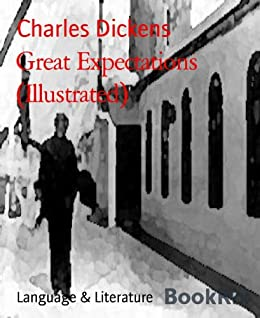 Great Expectations (Illustrated) (English Edition) von [Dickens, Charles]