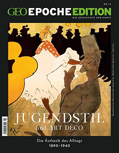 Geo Epoche Edition, Nr. 14: Jugendstil und Art Déco - Die Ästhetik des Alltags 1890-1940