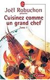 Cuisiner comme un grand chef